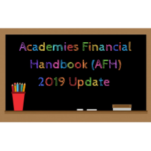 Academies Financial Handbook (AFH) 2019 update