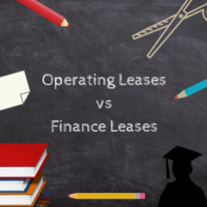 Operating Leases vs Finance Leases at your Academy